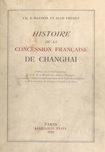 Histoire de la concession française de Changhai