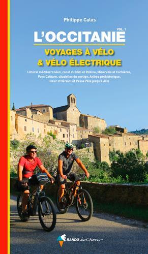 L'occitanie, voyages a velo et velo electrique