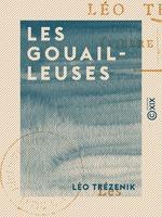 Vente Livre Numérique : Les Gouailleuses  - Léo Trézenik