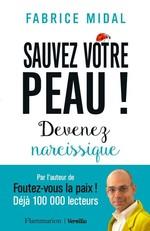 Vente EBooks : Sauvez votre peau ! : Devenez narcissique  - Fabrice Midal