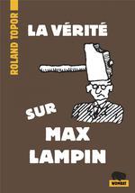 Couverture de La Verite Sur Max Lampin