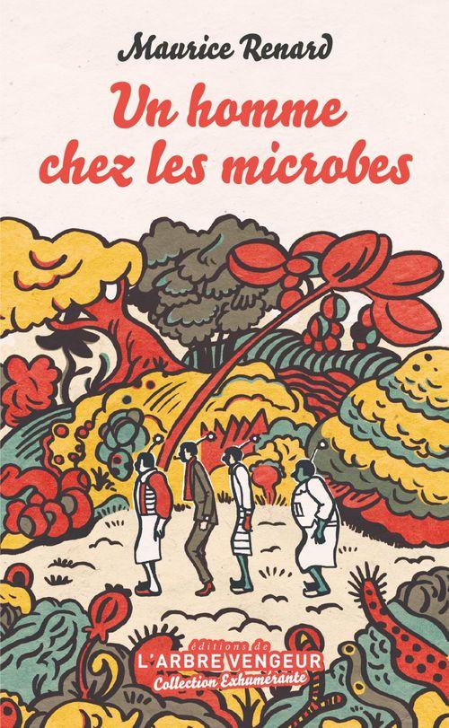Un homme chez les microbes