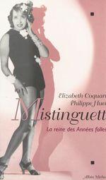 Vente Livre Numérique : Mistinguett  - Élizabeth Coquart - Philippe Huet