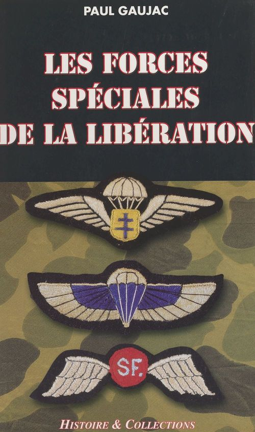 Les forces speciales de la liberation