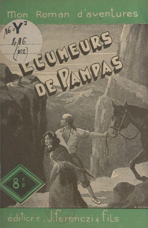 Les écumeurs de Pampas