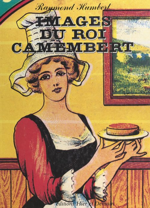 Images du Roi Camembert