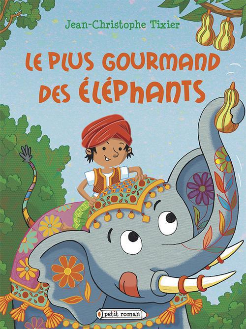 Le Plus Gourmand Des Elephants