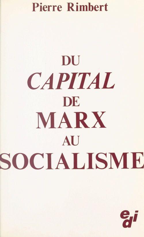Du «Capital» de Marx au socialisme