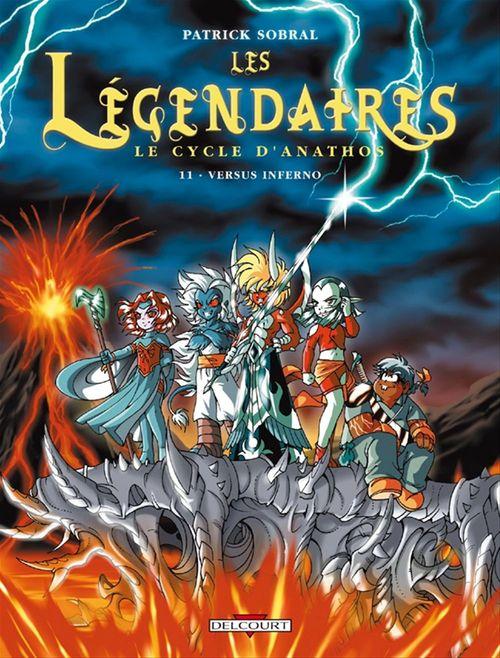 Les Légendaires T.11 ; le cycle d'Anathos ; versus Inferno