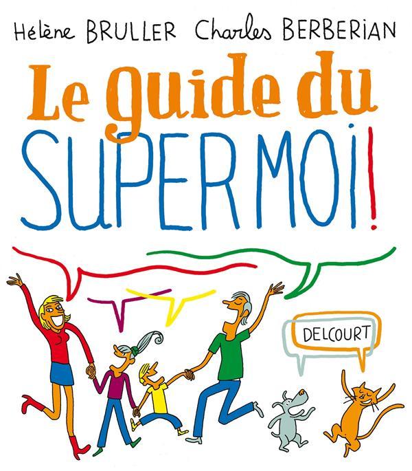 Le guide du supermoi !