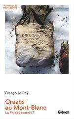 Vente EBooks : Crashs au Mont-Blanc  - Françoise Rey