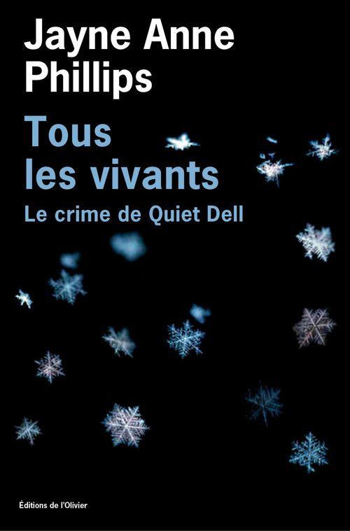 Tous les vivants - Le Crime de Quiet Dell