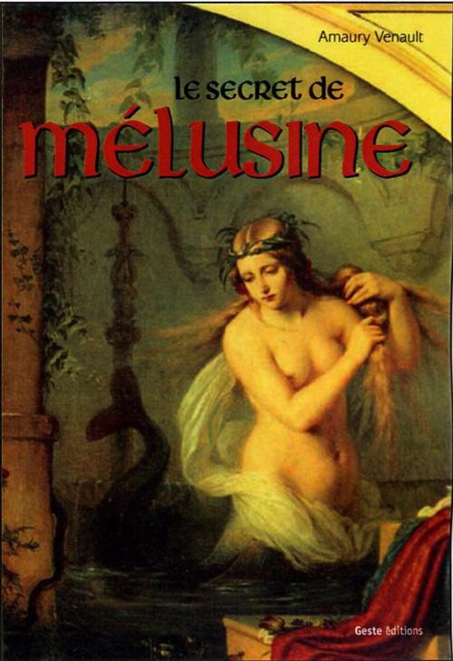 Le secret de Mélusine