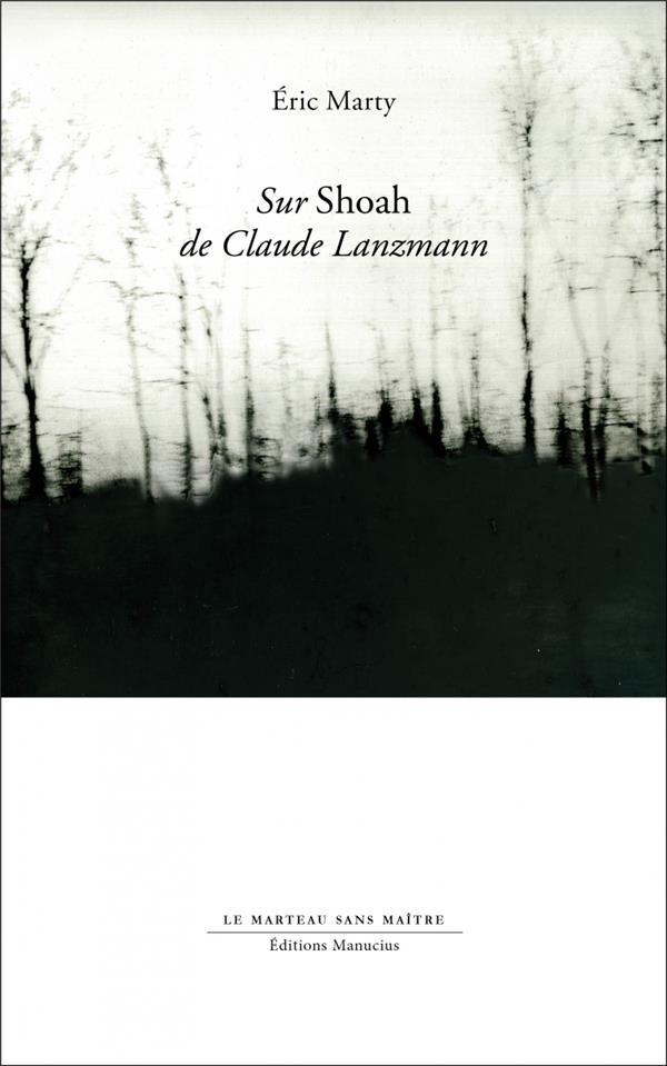 Sur Shoah de Claude Lanzmann