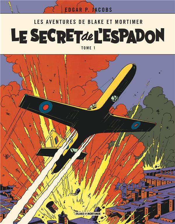 Blake et Mortimer T.1 ; le secret de l'Espadon t.1