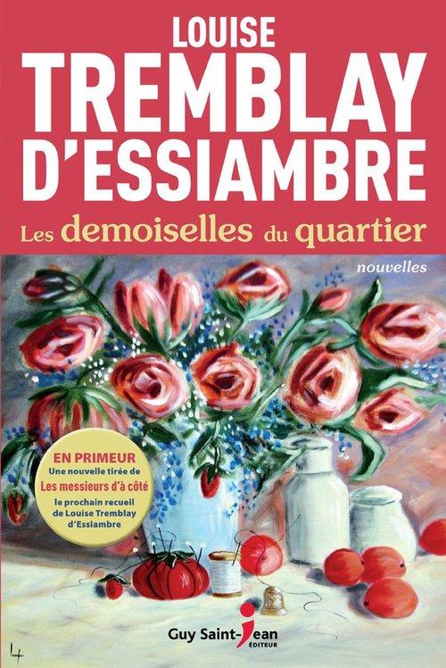 Les demoiselles du quartier  - Louise Tremblay D'Essiambre