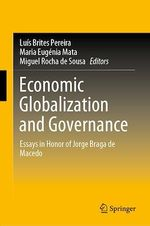 Economic Globalization and Governance  - Luis Brites Pereira - Maria Eugenia Mata - Miguel Rocha de Sousa