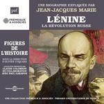 Vente AudioBook : Lénine, la Révolution russe. Une biographie expliquée  - Jean-Jacques Marie