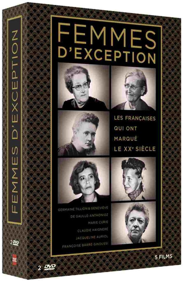 Femmes d'exception - Les françaises qui ont marqué le XXe siècle