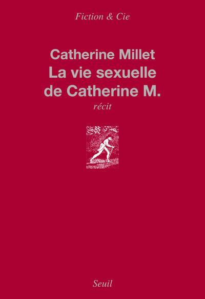 La vie sexuelle de Catherine M.