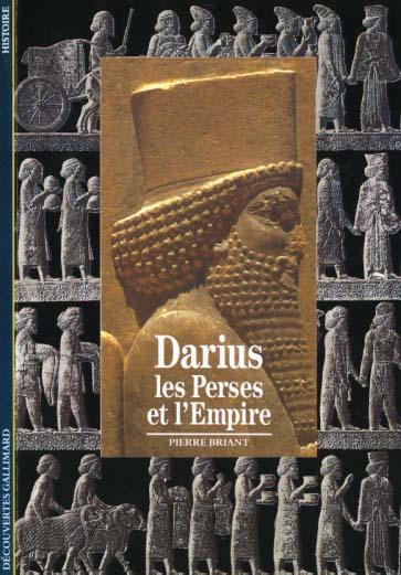 Darius - les perses et l'empire