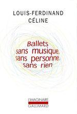 Vente Livre Numérique : Ballets sans musique, sans personne, sans rien/Secrets dans l'Ile/Progrès  - Louis-ferdinand Céline