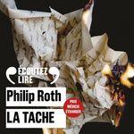 Vente AudioBook : La tache  - Philip Roth