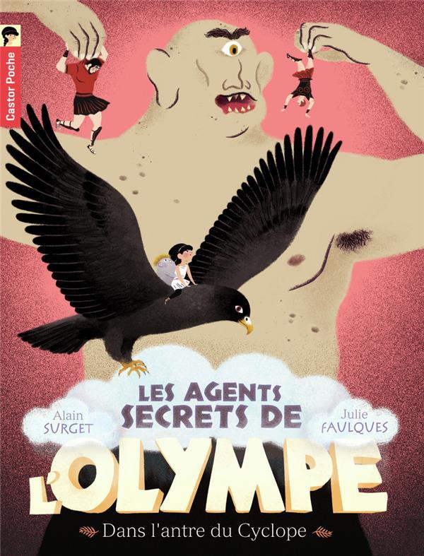 Les agents secrets de l'Olympe t.3 ; dans l'antre du cyclope