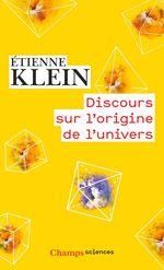 Vente EBooks : Discours sur l'origine de l'univers  - Etienne KLEIN