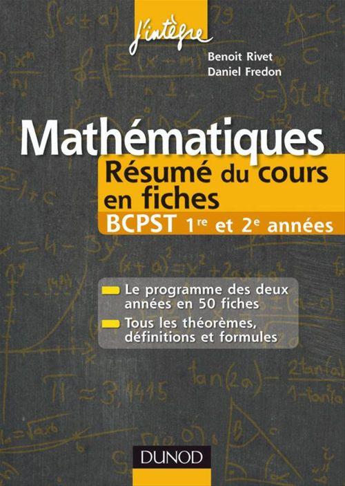 Mathématiques ; BCPST 1ère/2e année ; résumé du cours en fiches