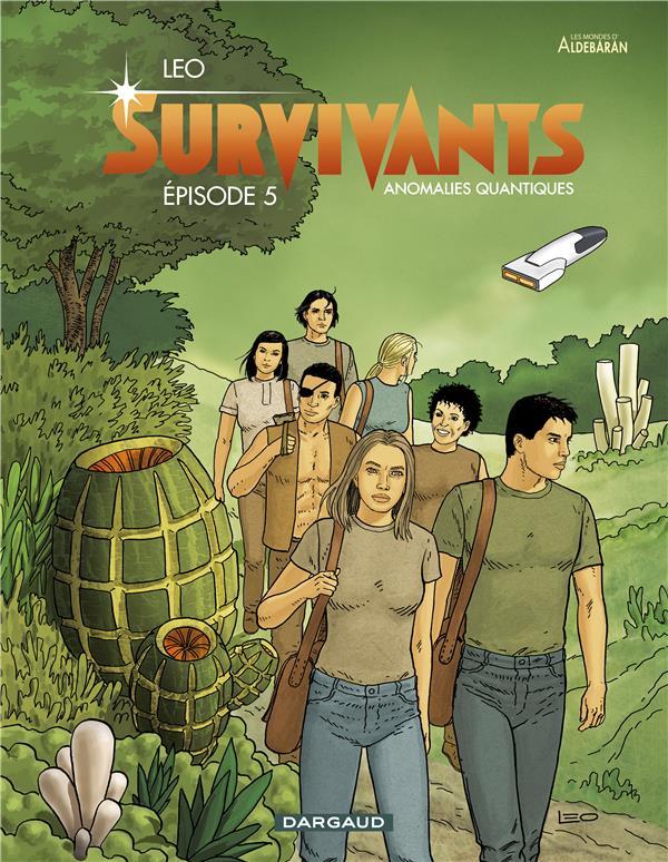 Survivants ; anomalies quantiques T.5