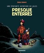 Vente Livre Numérique : Jules (Epat.avent.de) - tome 3 - Presque enterrés !  - Émile Bravo