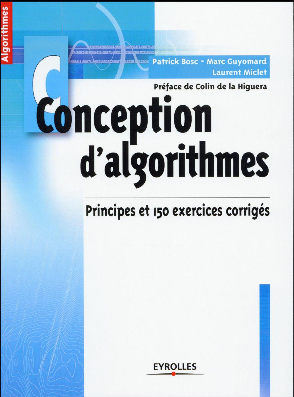 Conception d'algorithmes ; principes et 150 exercices corrigés