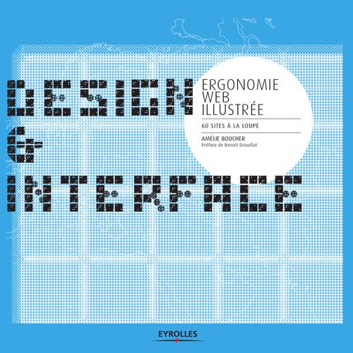 deisgn et interface ; ergonomie web illustrée ; 60 sites à la loupe