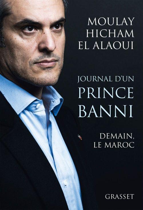 Journal d'un prince banni ; demain, le Maroc