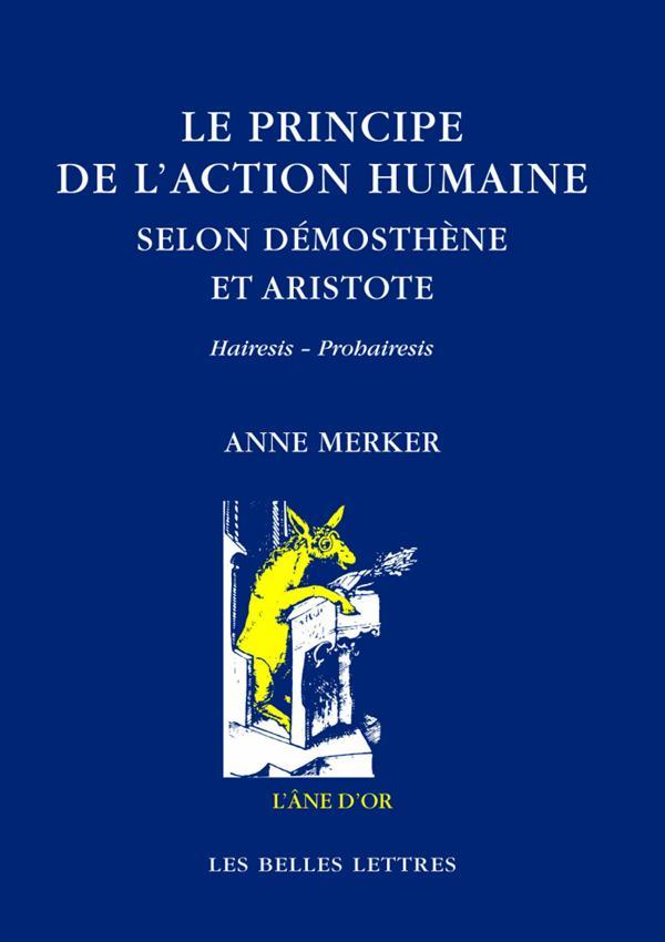 Le principe de l'action humaine selon Démosthène et Aristote