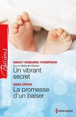 Vente EBooks : Un vibrant secret - La promesse d'un baiser  - Sara Orwig - Nancy Robards Thompson