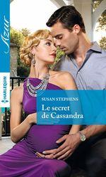 Vente EBooks : Le secret de Cassandra  - Susan Stephens