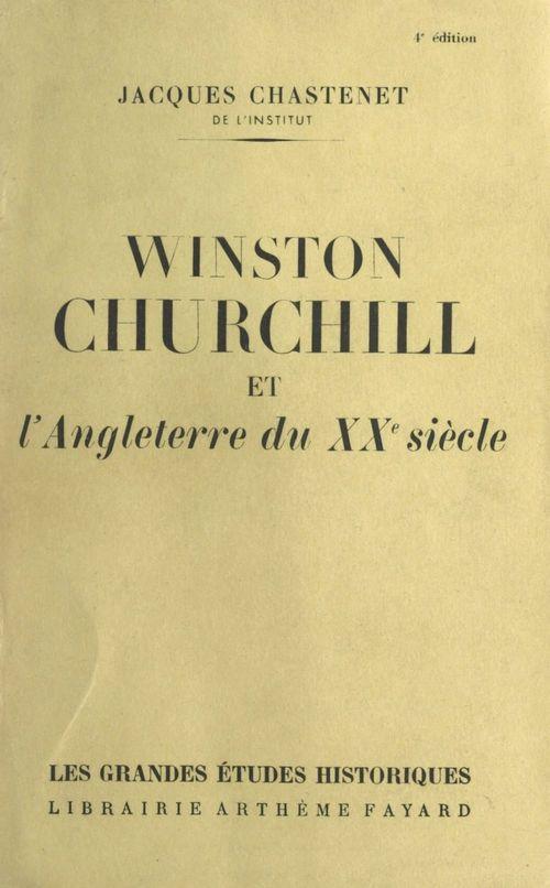 Winston Churchill et l'Angleterre du XXe siècle