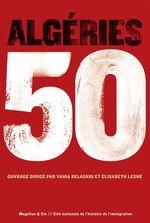 Vente Livre Numérique : Algéries 50  - Yahia Belaskri - Elisabeth Lesne