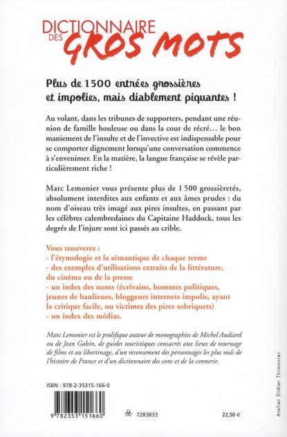 Dictionnaire des gros mots ; insultes, grossièretés et autres noms d'oiseaux