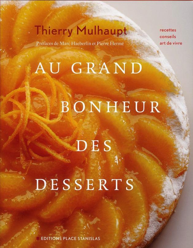 Au grand bonheur des desserts