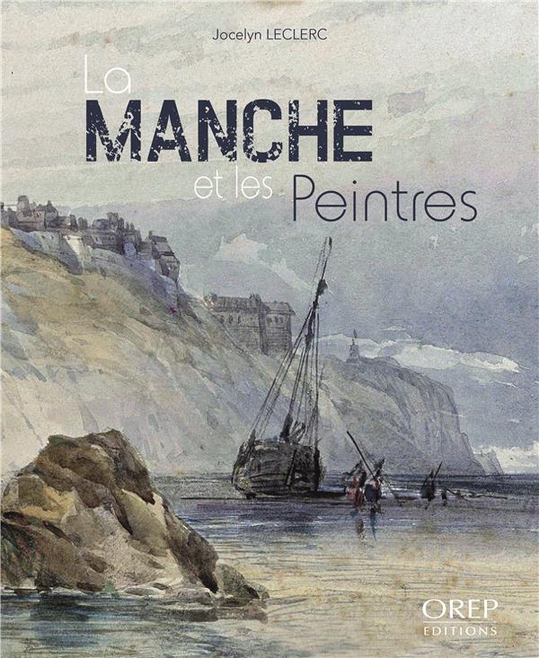 La Manche et les peintres