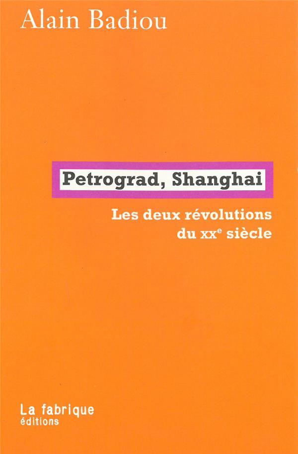 Petrograd, Shanghai ; les deux révolutions du XXe siècle
