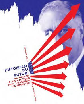 Histoires du futur ! imaginaire et vie politique dans l'Amérique de Roosevelt