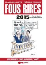 Vente EBooks : Fous rires 2015  - Frédéric Pouhier - François Jouffa