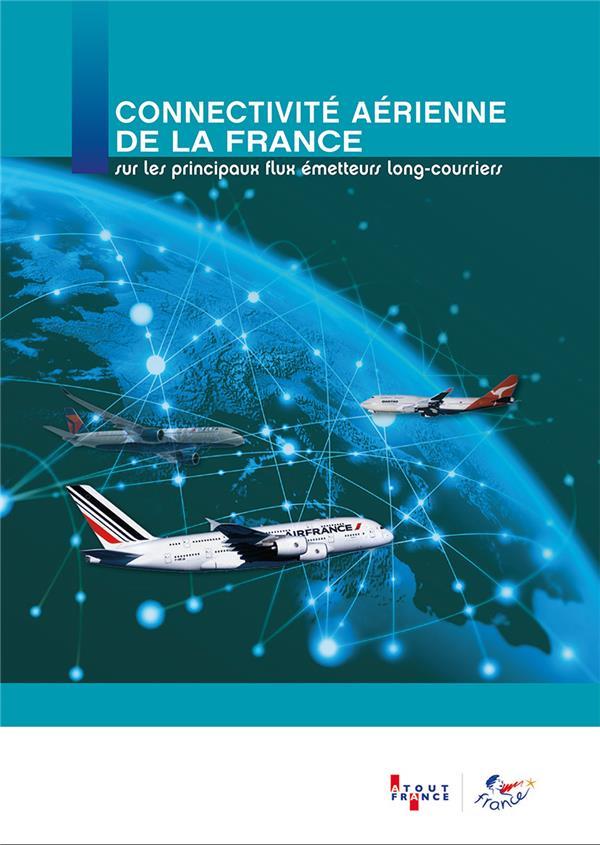 Connectivité aérienne de la France ; sur les principaux flux emetteurs long-courriers