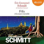 Vente AudioBook : Félix et la source invisible  - Éric-Emmanuel Schmitt