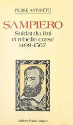 Sampiero : soldat du Roi et rebelle Corse