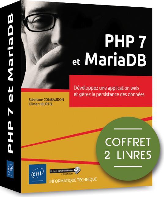 PHP 7 et MariaDB ; coffret de 2 livres : développez une application web et gérez la persistance des données